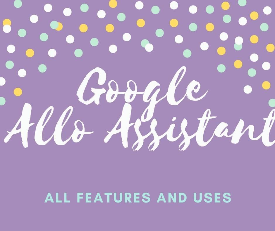 google allo personal assistant