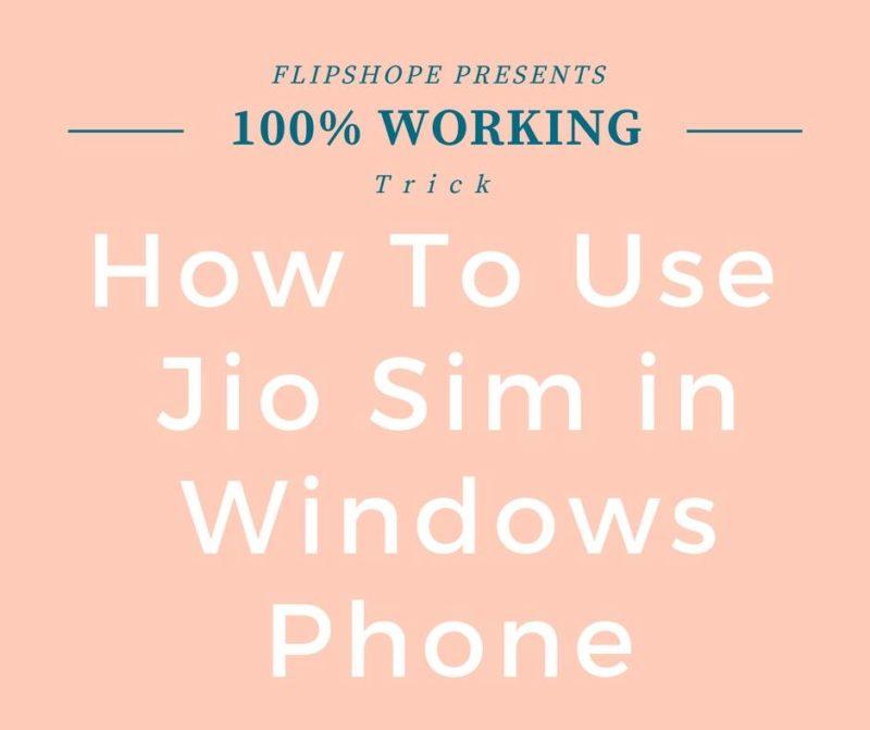 How To Get Jio Sim in Windows Phone