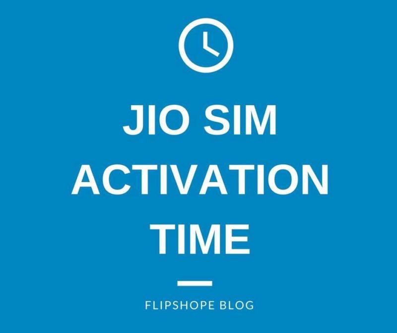 jio sim activation time