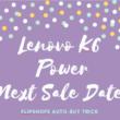 flipkart lenovo k6 power next sale date