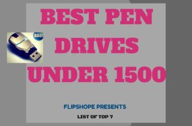 Best Pen drives Under 1500