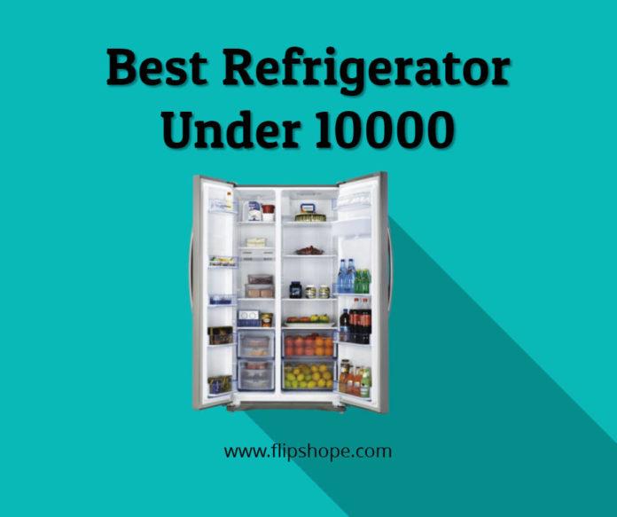 Best Refrigerator Under 10000 rs in india