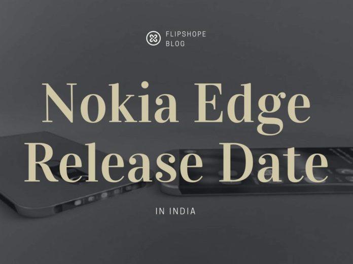 Nokia Edge Release Date launch date