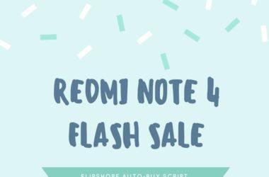 trick to buy redmi note 4 flash sale flipkart sale auto buy script