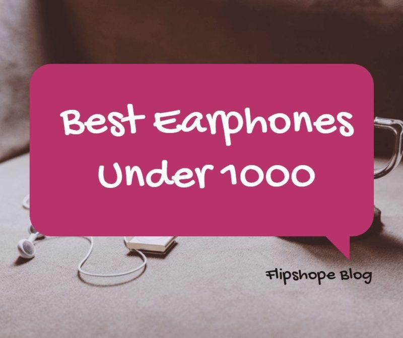 best earphones under 1000 rs india