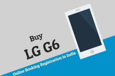 Buy LG G6 Online Booking Registration in India Amazon Flipkart Snapdeal
