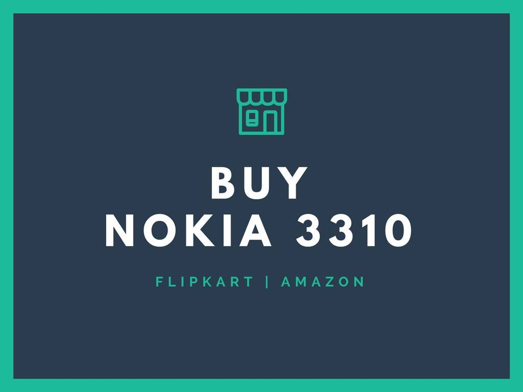 Buy NOKIA 3310 Flipkart amazon snapdeal