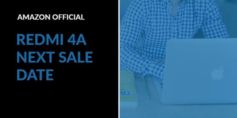 Amazon Redmi 4A Next Sale date