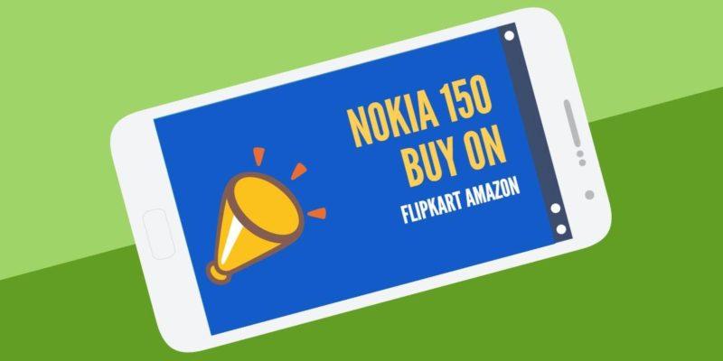 Buy Nokia 150 Online Booking in Amazon Flipkart