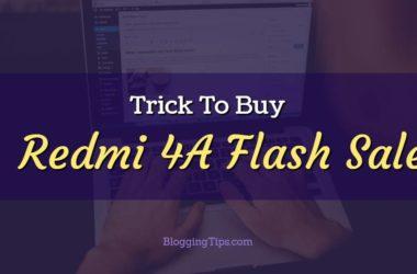 Trick to buy Redmi 4A Flash Sale Script