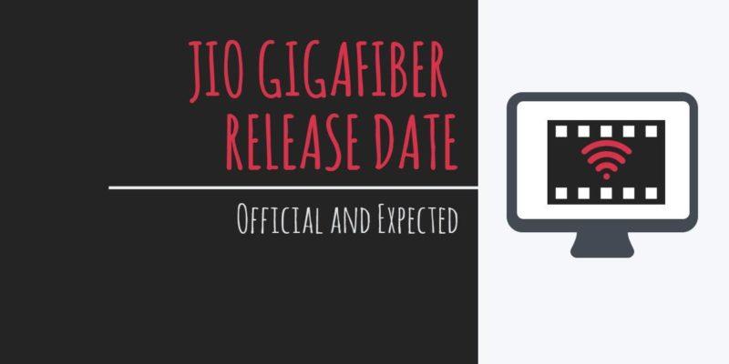 jio gigafiber release date in india