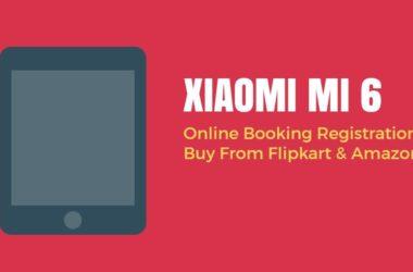 buy xiaomi mi 6 online booking Flipkart amazon in India