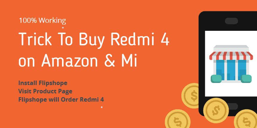 Trick to buy redmi 4 flash sale script on amazon