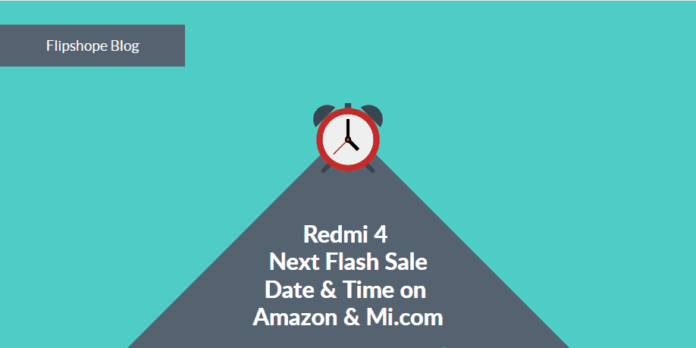 redmi 4 next flash sale date on amazon & mi.com