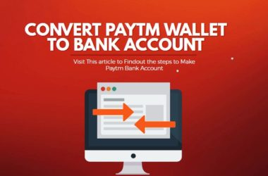 how to convert paytm wallet to paytm bank account