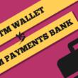 paytm wallet vs paytm payments bank