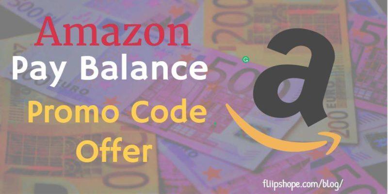 Amazon Pay Balance Promo Code Offer
