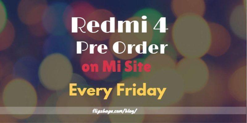 redmi 4 pre order every friday