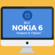 buy nokia 6 on amazon flipkart in india