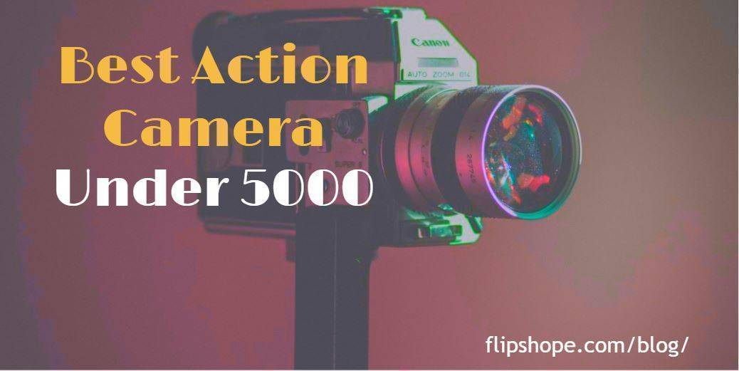 Best action camera under 5000 rs