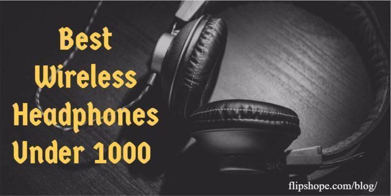 Best Wireless Headphones Under 1000 rs