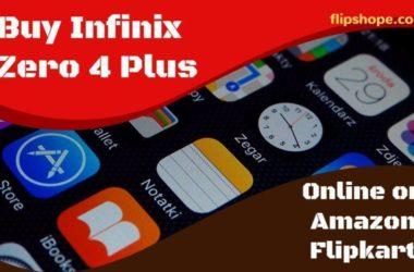 Buy Infinix Zero 4 Plus Online on Amazon Flipkart