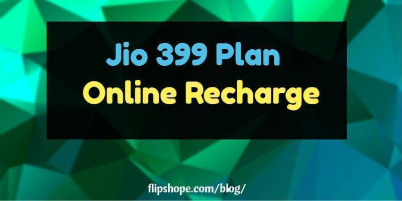 Jio 399 rs online