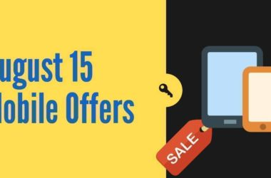 August 15 Mobile Offers