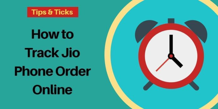 How to Track Jio Phone Order status Online