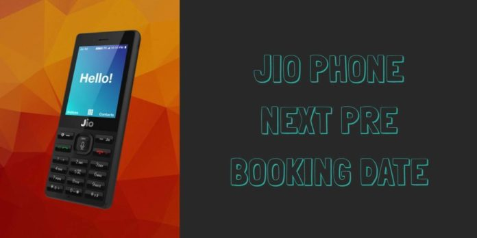 Jio Phone Next Pre Booking Date