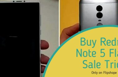 Buy Redmi Note 5 Flash Sale Trick