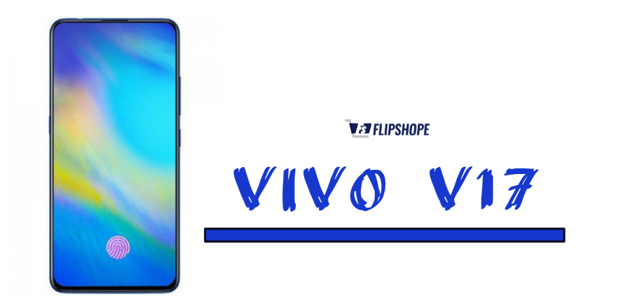 Vivo V17 Specifications: Camera, Price, Release date in India