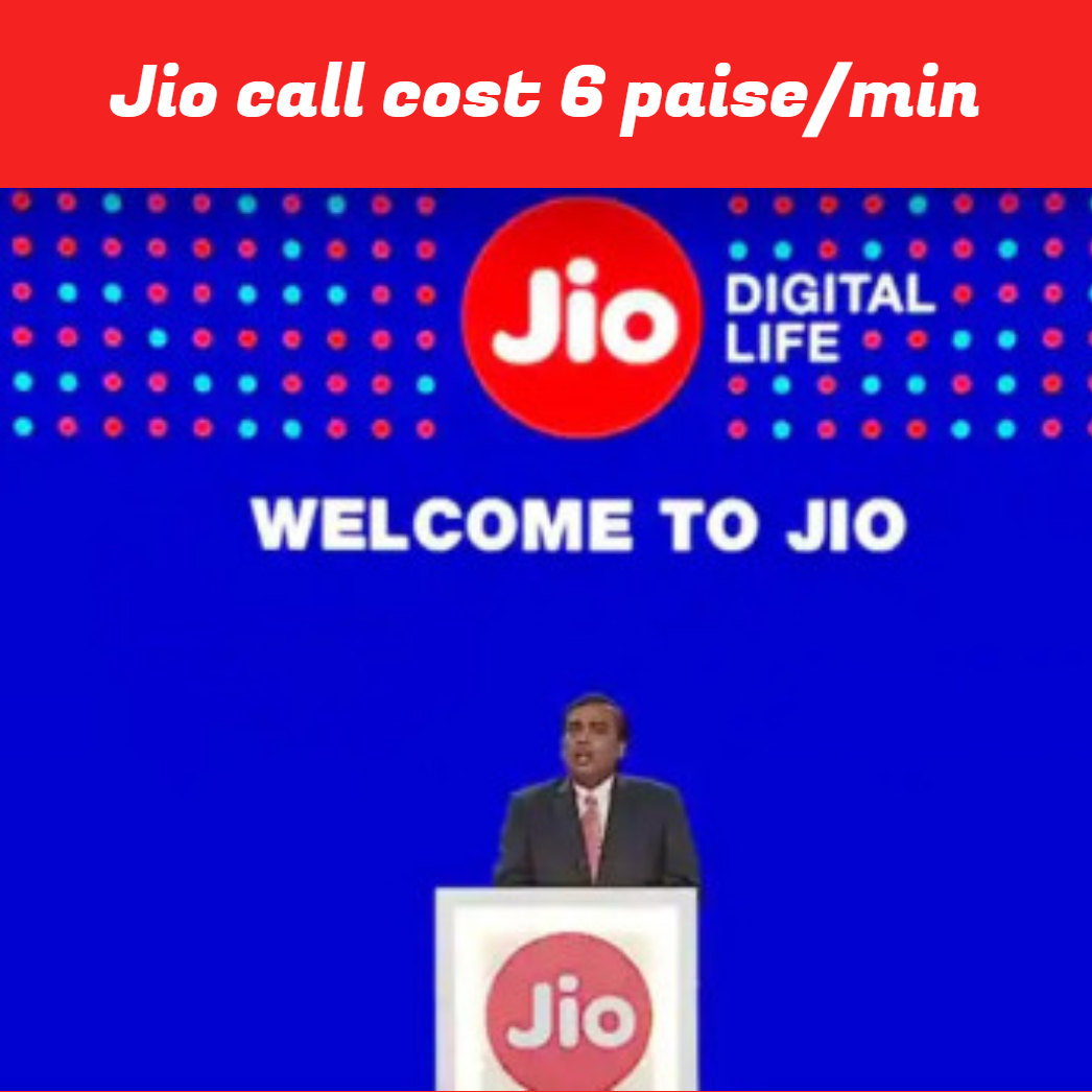 Jio call cost 6 paise/min