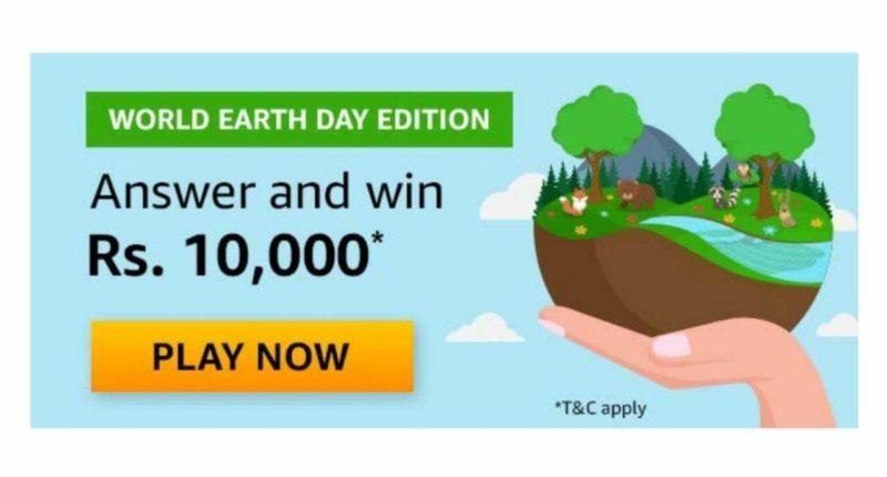 Amazon World Earth Day Edition Quiz Answers - Win 10,000