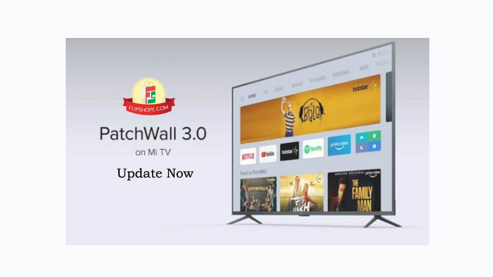 Mi TV Patchwall 3.0 Update