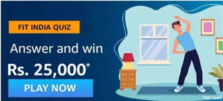 Amazon Fit India Quiz Answers - Win 25,000