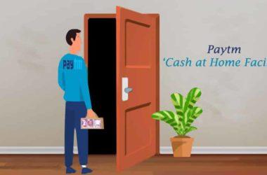 Paytm Cash at Home Facility