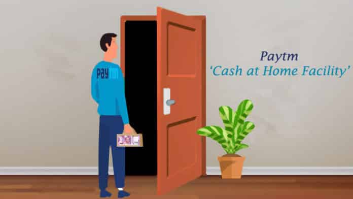 Paytm Cash at Home Facility