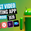 Top 10 Video Editing Apps for Android