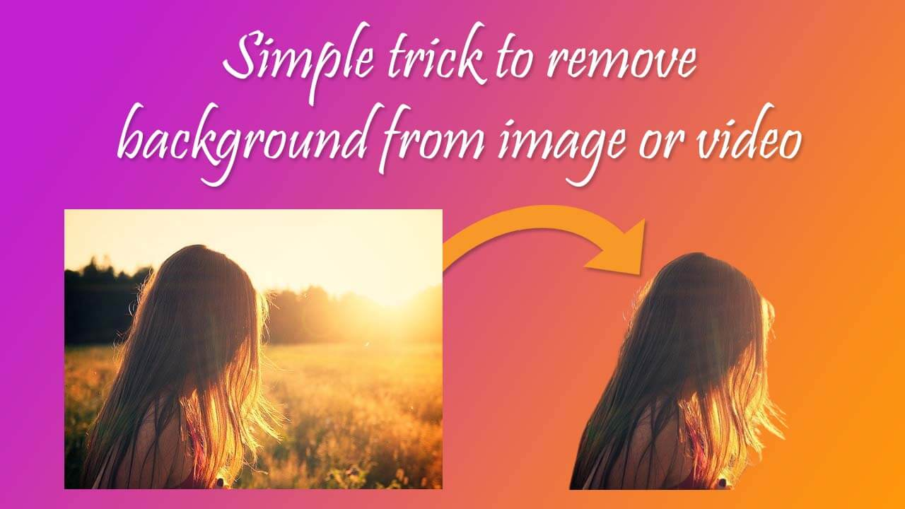 Trick to remove background from images