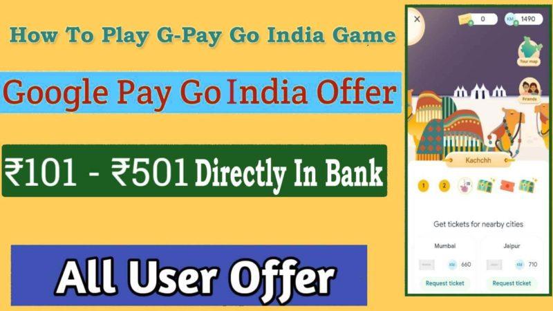 Google Pay Go India Offer Tricks