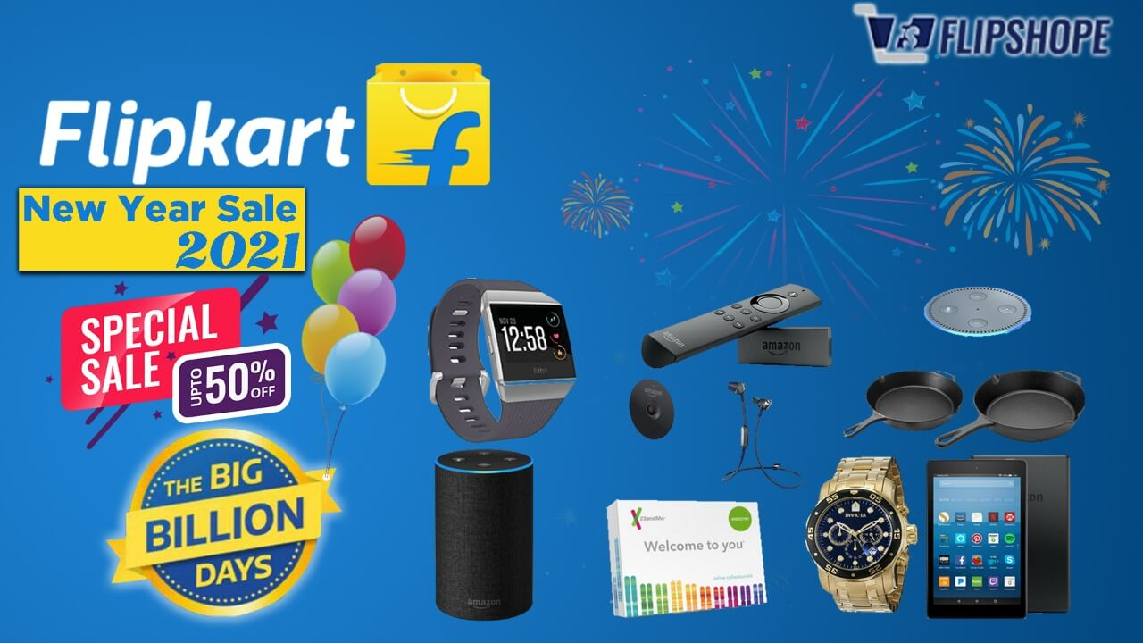 Flipkart New Year Sale 2021 Offers