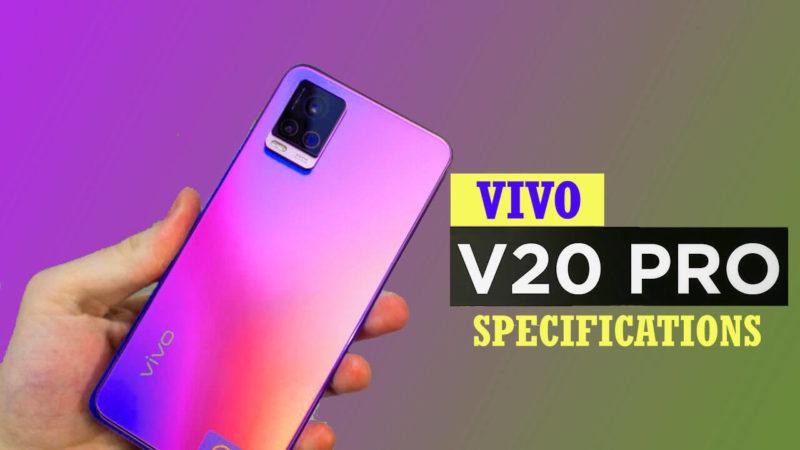 Vivo V20 Pro Specifications