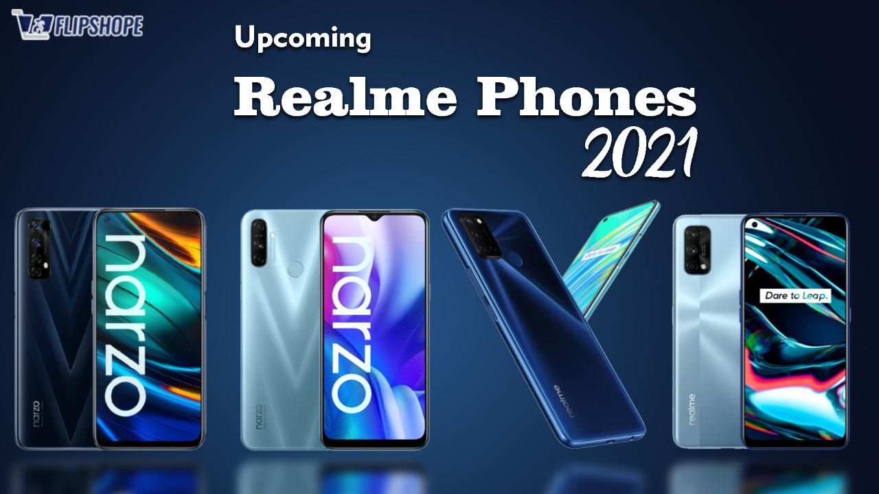 upcoming Realme phones 2021