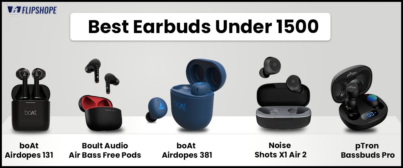best Earbuds under 1500