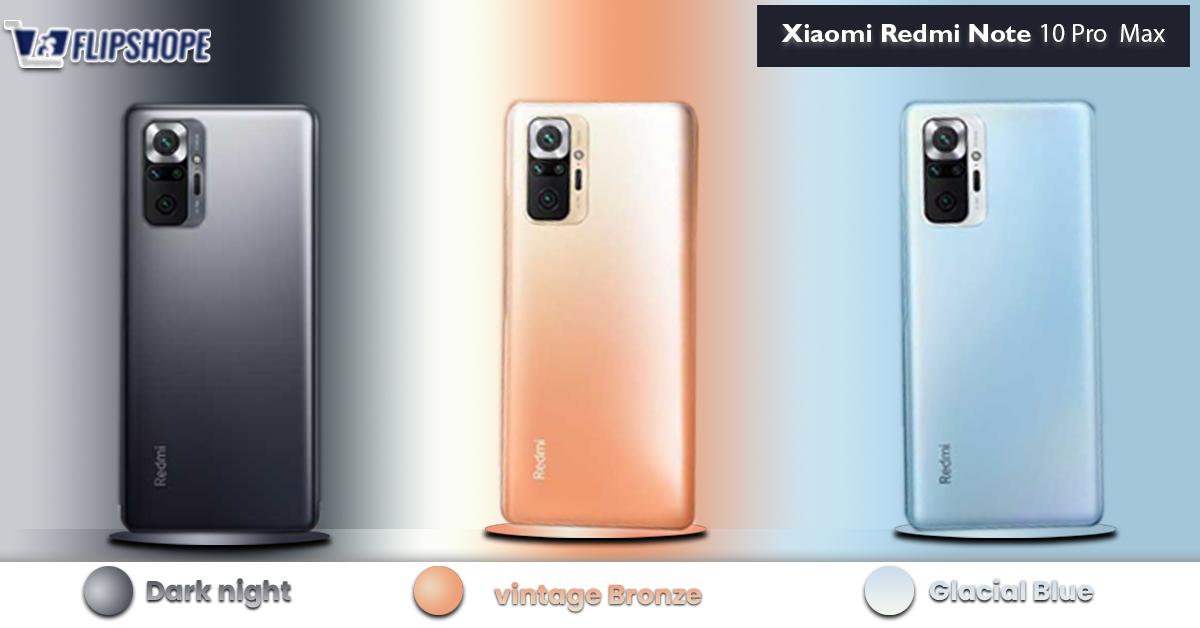 Redmi Note 10 Pro Max Colors