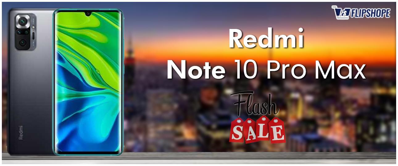 Redmi Note 10 Pro Max Flash Sale